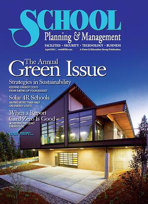 School Planning Management Magazine Annual Green Issue
