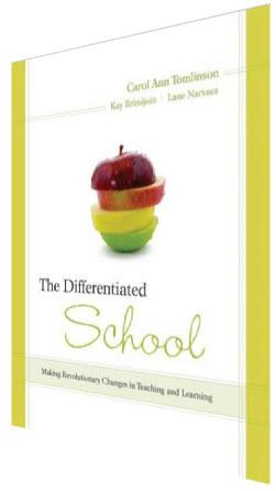 The Differentiated School by Carol Ann Tomlinson